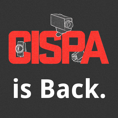 CISPA Is Back. Again